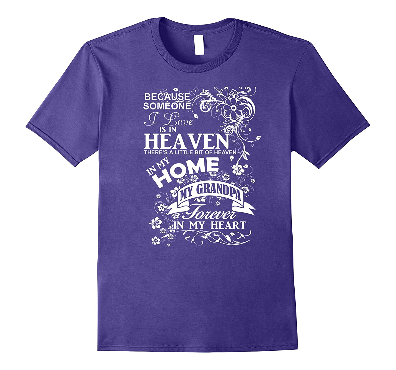 Heaven In My Home Grandpa Rememberence Tshirt