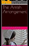 The Amish Arrangement