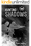 Hunting in the Shadows (American Praetorians Book 2)