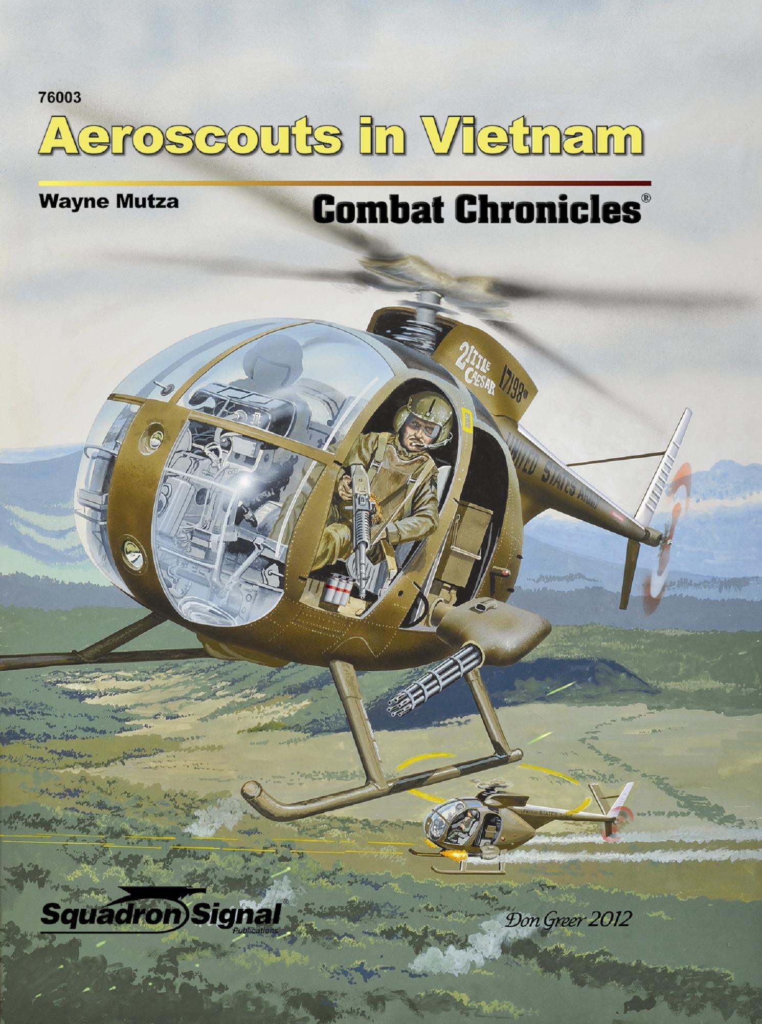 Aeroscouts in Vietnam (Combat Chronicles 76003): Wayne Mutza