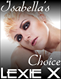 Isabella's Choice (Steps to Submission Book 18)