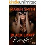 Black Light: Wanted (Black Light Series Book 22)