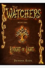 Knight of Light (The Watchers Book 1)