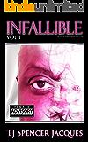 Infallible (VOL Book 1)