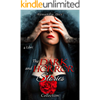 The Dark and Horror Stories: Collection