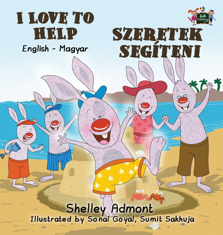 I Love to Help: English Hungarian Bilingual Edition (English Hungarian Bilingual Collection) (Hungarian Edition) pdf