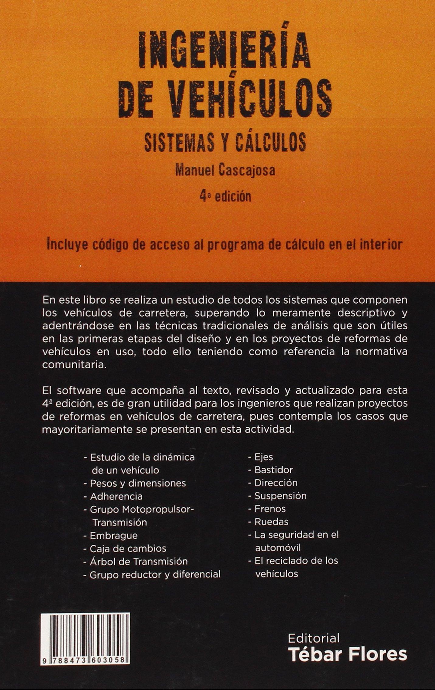 INGENIERÍA DE VEHÍCULOS: SISTEMAS Y CÁLCULOS: Amazon.es: MANUEL CASCAJOSA SORIANO: Libros