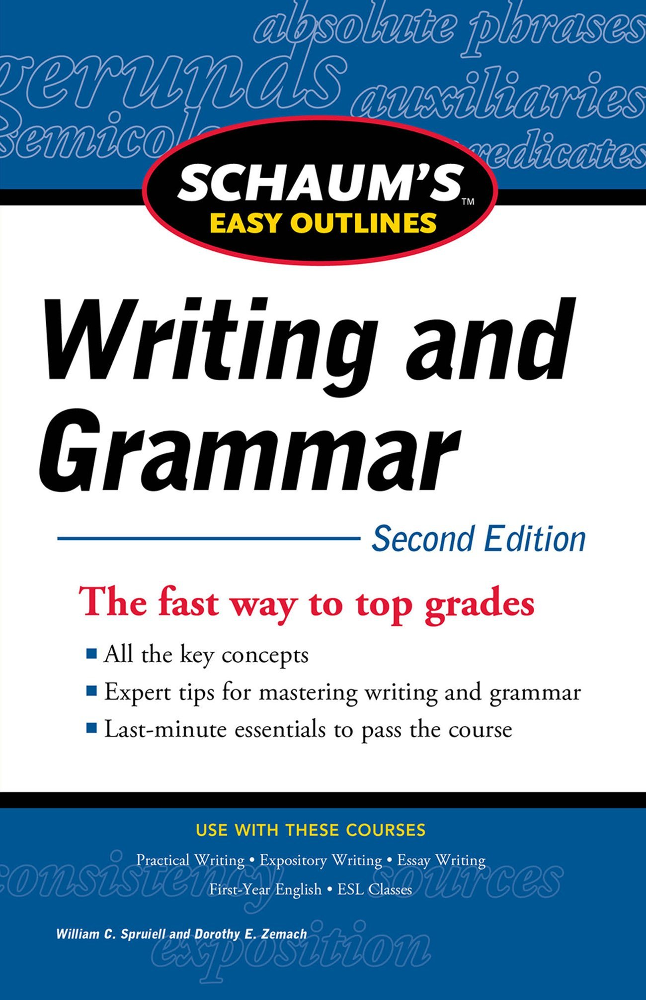 Schaum's Easy Outline of Writing and Grammar; Second Edition (Schaum's Easy Outlines)