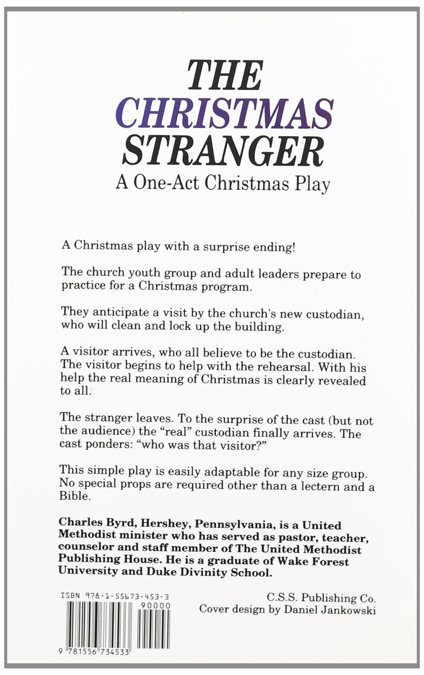 The Christmas Stranger: A One-Act Christmas Play: Charles W. Byrd ...