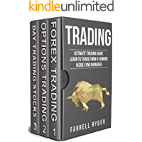 Trading: Ultimate Trading Guide. Learn To Trade From A Former Hedge Fund Manager