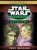 Recovery: Star Wars Legends (The New Jedi Order) (Short Story) (Star Wars: The New Jedi Order)