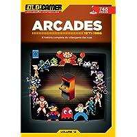 Dossiê OLD!Gamer Volume 13: Arcades Parte 1: Arcades - 1971-1986