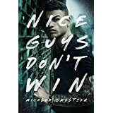 Nice Guys Don't Win (A College Sport's Romance) (The Boys)