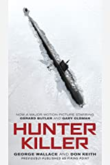 Hunter Killer (Movie Tie-In) Kindle Edition