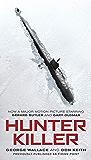 Hunter Killer (Movie Tie-In)