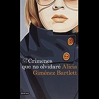 Crímenes que no olvidaré (Serie Petra Delicado)