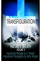 Nature's Breath: Transfiguration: Volume 11 Kindle Edition