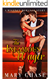 REGENCY ROMANCE: THE NOTORIOUS WAGER