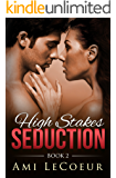 High Stakes Seduction - Book 2