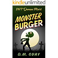 Monster Burger: A zombie horror comedy (24/7 Demon Mart Book 2) book cover