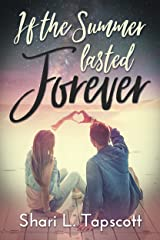 If the Summer Lasted Forever Kindle Edition