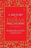 A History of Indian Philosophy - Vol. 3