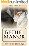 Bethel Manor: A Victorian Love Story