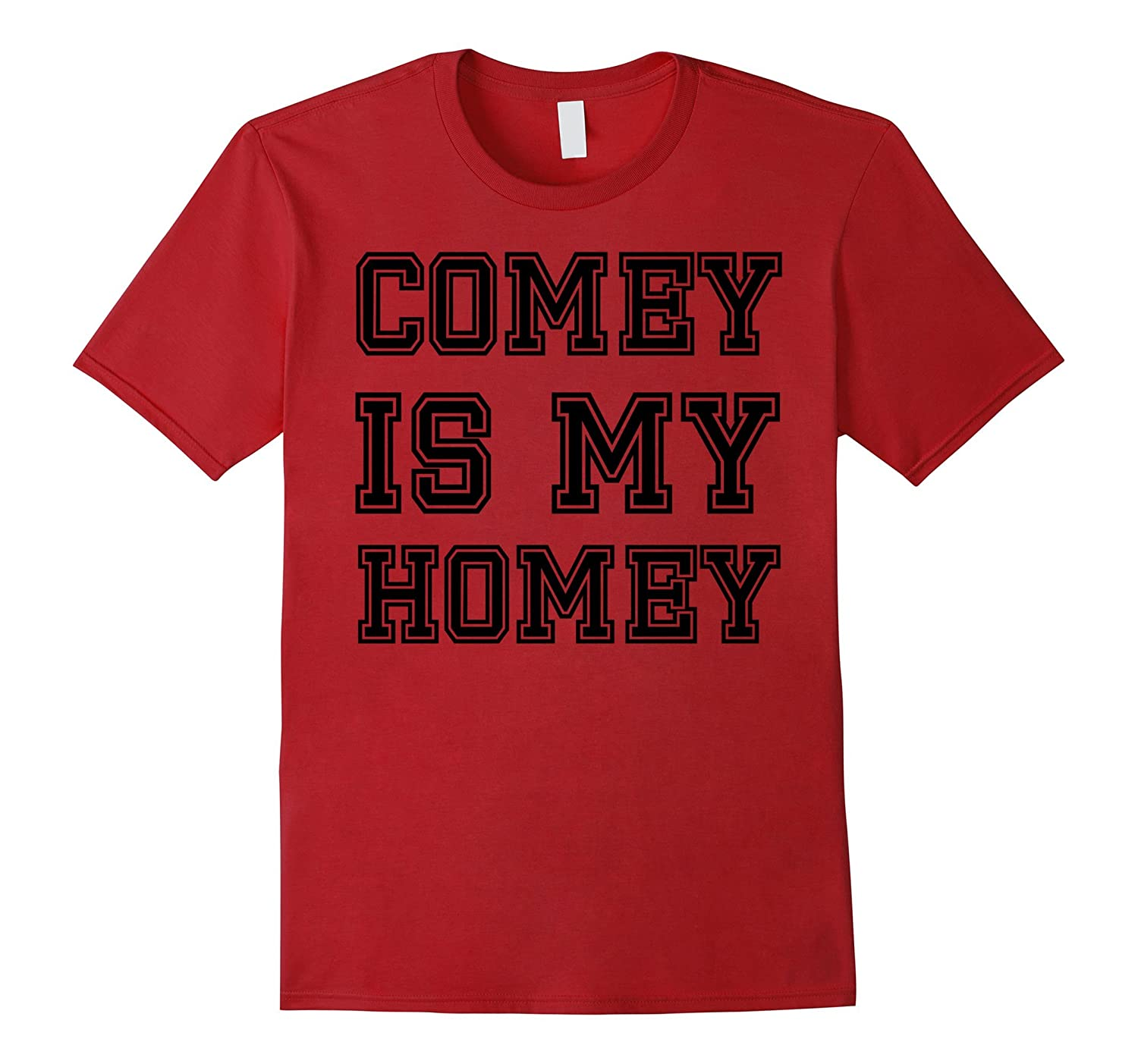 Cute Design t shirt for Comey is My Homie TShirt