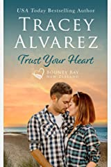 Trust Your Heart: (A Small Town Romance) (Bounty Bay Book 7) Kindle Edition
