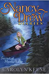 Secret at Mystic Lake (Nancy Drew Diaries Book 6) Kindle Edition