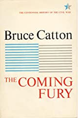 Coming Fury, Volume 1 (Centennial History of the Civil War) Kindle Edition