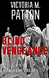 Blind Vengeance: Final Justice - A Damien Kaine Thriller (Damien Kaine Series Book 5)