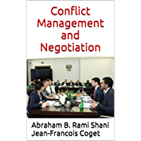 Conflict Management and Negotiation (Behavior in Organizations: An experiential approach Book 10) (English Edition)