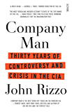 Company Man: 30 years of controversy and crisis in the CIA