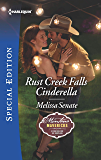 Rust Creek Falls Cinderella (Montana Mavericks: Six Brides for Six Brothers Book 2707)