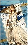 Graphene -The God of Nano Technology