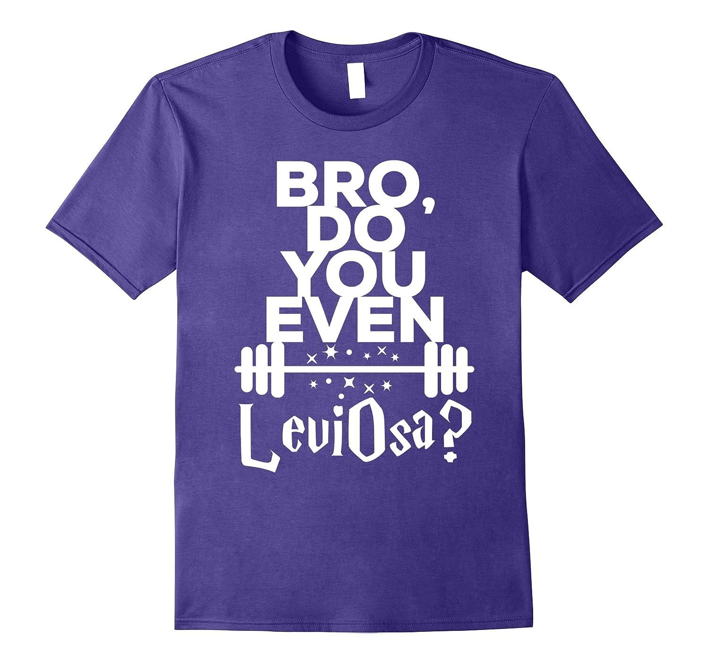 Bro, Do You Even LeviOsa New C1 White T-shirt