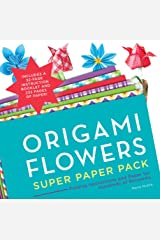 Origami Flowers Super Paper Pack: Folding Instructions and Paper for Hundreds of Blossoms (Origami Super Paper Pack)