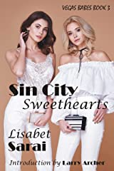 Sin City Sweethearts (Vegas Babes Book 3) Kindle Edition