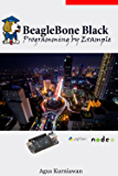 BeagleBone Black Programming by Example (English Edition)