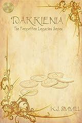 Darrienia (The Forgotten Legacies Series Book 1) Kindle Edition