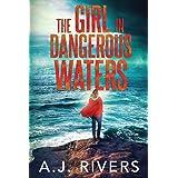 The Girl in Dangerous Waters (Emma Griffin FBI Mystery)