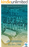 The Ocean Between Us (Benton Creek Series Book 1)