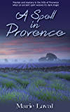 A Spell in Provence (English Edition)