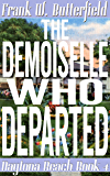 The Demoiselle Who Departed (Daytona Beach Book 4)