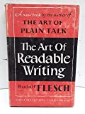 The Art of Readable Writing: With the Flesch Readability Formula