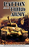 Patton and His Third Army (Annotated)