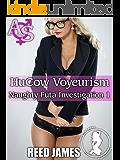 HuCow Voyeurism (Naughty Futa Investigation 1)