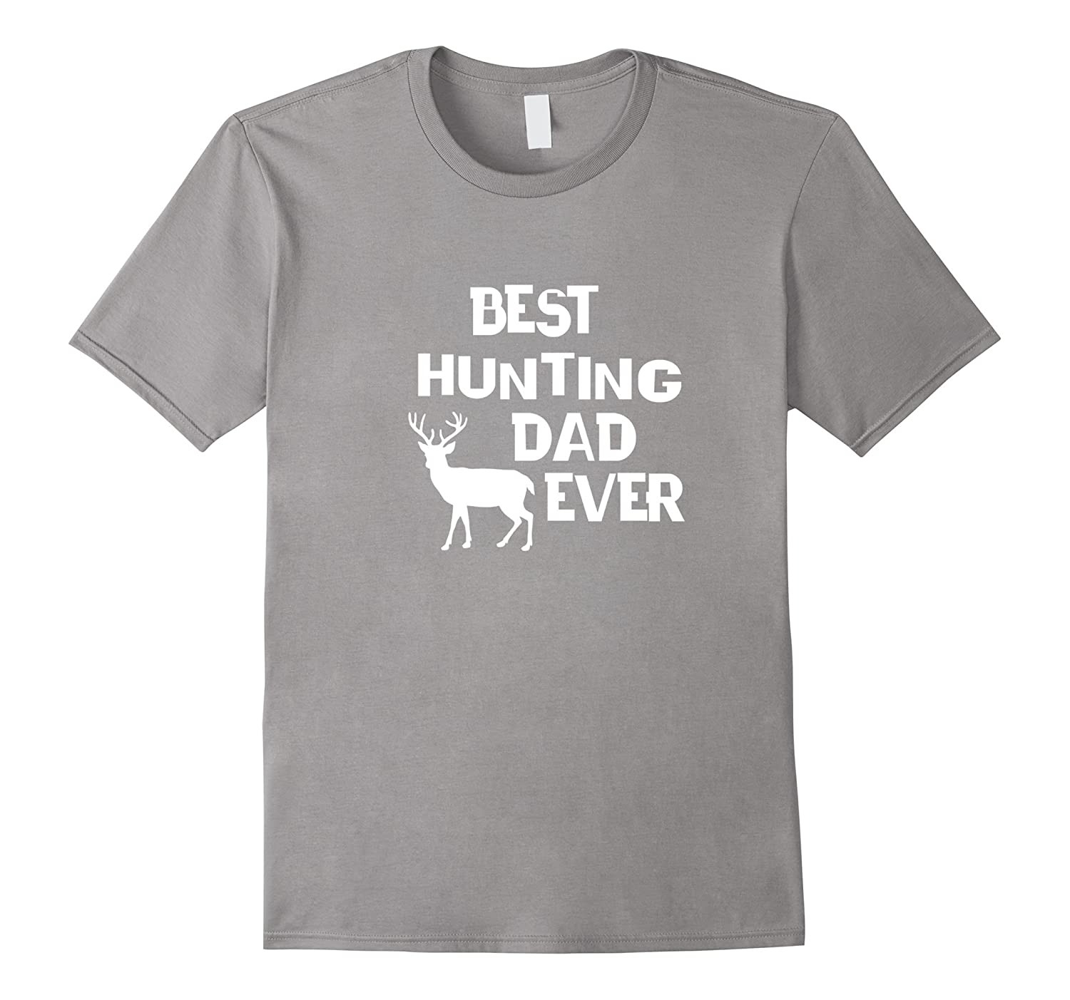 Best Hunting Dad Ever T-shirt Bow Hunting Apparel white