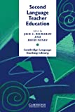 Second Language Teacher Education (Cambridge Language Teaching Library)